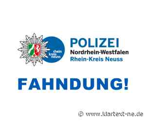 Dormagen: Fahndung nach Räubern - Kripo ermittelt und sucht mit Beschreibung nach Verdächtigen | Rhein-Kreis Nachrichten - Klartext-NE.de