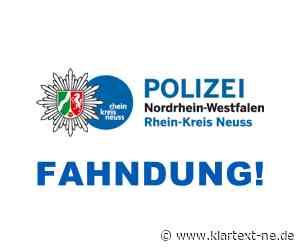 Dormagen: Fahndung nach Räubern - Kripo ermittelt und sucht mit Beschreibung nach Verdächtigen | Rhein-Kreis Nachrichten - Klartext-NE.de - Klartext-NE.de