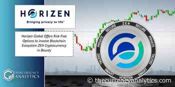 Horizen Global Offers Risk Free Options to involve Blockchain Ecosystem ZEN Cryptocurrency in Bounty - The Cryptocurrency Analytics