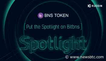 Bitbns (BNS) Token Sale on KuCoin Spotlight Set for July 30 | NewsBTC - newsBTC