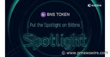 Indian Exchange Bitbns (BNS) will Conduct Token Sale on KuCoin Spotlight on July 30 - PRNewswire