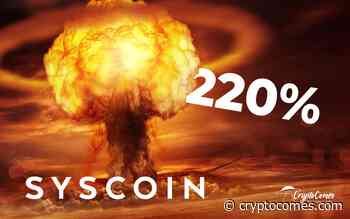 """Syscoin (SYS) Price Suddenly Explodes 220 Percent as """"Exciting"""" Announcement Looms - CryptoComes"""