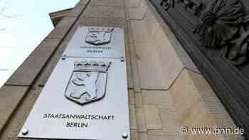 Berliner Staatsanwaltschaft übernimmt die Ermittlungen - Potsdamer Neueste Nachrichten