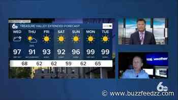 (Exclusive) Scott Dorval's Idaho News 6 Forecast - Tuesday 7/21/20 - BuzzFeed zz - BuzzFeedzz