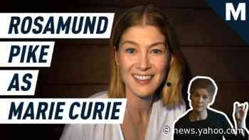 Rosamund Pike on playing Marie Curie in 'Radioactive' - Yahoo News
