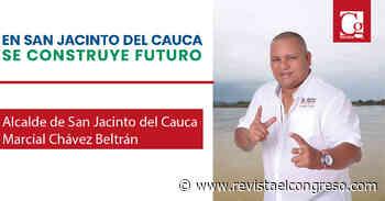 EN SAN JACINTO DEL CAUCA SE CONSTRUYE FUTURO - Congreso de la República