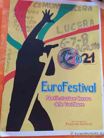 L'Eurofestival Lucera 6-7-8-Agosto 2021 - manifestazione canora voci nuove - lucerabynight.it