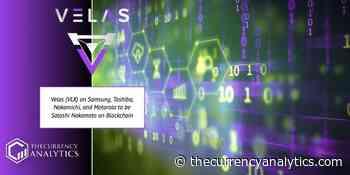 Velas (VLX) on Samsung, Toshiba, Nakamichi, and Motorola to be Satoshi Nakamoto on Blockchain - The Cryptocurrency Analytics