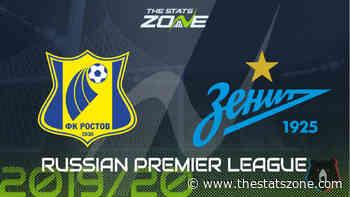 2019-20 Russian Premier League – Rostov vs Zenit Preview & Prediction - The Stats Zone