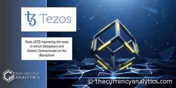 Tezos (XTZ) Improving the ways in which Delegators and Stakers Communicate on the Blockchain - The Cryptocurrency Analytics