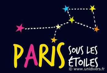 Paris sous les étoiles Parc des Buttes-Chaumont jeudi 27 août 2020 - Unidivers
