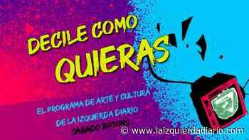 Especial día del amigo: fábricas sin patrón|Javi Ortega|La Delio Valdez|y más - La Izquierda Diario