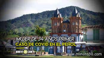 ¡Otro municipio más! Confirman llegada del Covid-19 a El Peñol, Antioquia, donde apareció un positivo - Minuto30.com