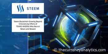 Steem Blockchain Growing Beyond Criticisms by Efforts of TEAMG-NIGERIA Who Recruit Retain and Reward - The Cryptocurrency Analytics