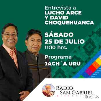 HOY junto a @LaramaDavid estaremos dialogando en Radio San Gabriel @pueblo_ayma… - eju.tv