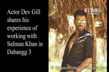 Actor Dev gill shares his experience of working with Salman Khan