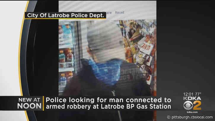 Latrobe Police Seek Armed Robbery Suspect