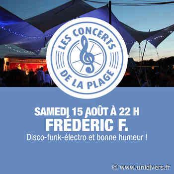 Frédéric F. en concert Nevers Plage samedi 15 août 2020 - Unidivers