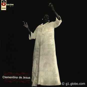 Discos para descobrir em casa – 'Clementina de Jesus', Clementina de Jesus, 1966 - G1