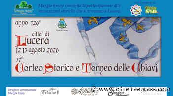Le rievocazioni storiche di Lucera con Murgia Enjoy il 12 e 13 agosto - Oltre Free Press