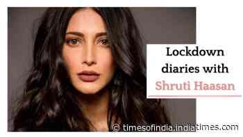 #LockdownDiaries with Shruti Haasan