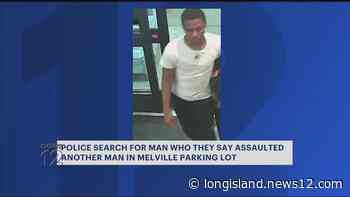 Suspect wanted for assaulting man in Melville parking lot - News 12 Long Island