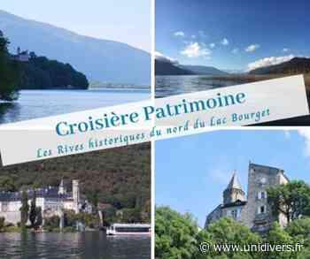 Croisère « Découverte des rives historiques du nord du lac du Bourget » Embarquement avec Bateau Canal dimanche 20 septembre 2020 - Unidivers