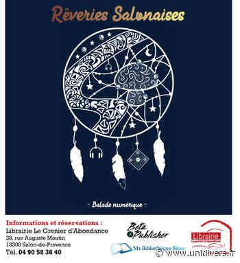 Rêveries salonaises – balade numérique Librairie Le Grenier d'Abondance samedi 19 septembre 2020 - Unidivers