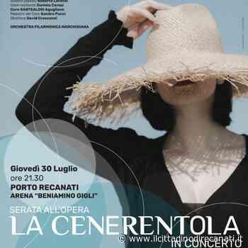 """Il Porto Recanati Festival propone """"Cenerentola"""" di Rossini in estratto d'opera - Il Cittadino di Recanati"""