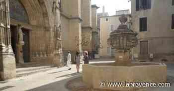 Carpentras : à quand la remise en eau de la fontaine Saint-Siffrein ? - La Provence