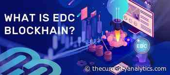 What is EDC Blockchain (EDC) - Cryptocurrency News - The Cryptocurrency Analytics