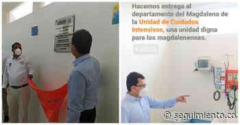 ¿Créditos robados? Inauguran salas UCI con recursos de Alcaldía de Ciénaga y no invitan al alcalde - Seguimiento.co