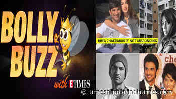 Bolly Buzz: Rhea Chakraborty not absconding; Ankita Lokhande to be questioned in SSR death case