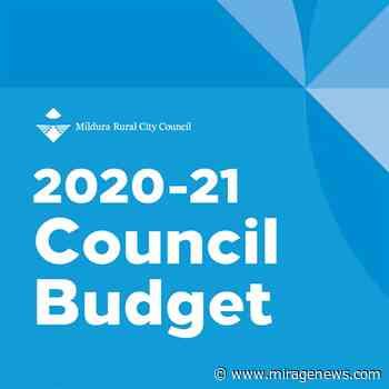Councillors adopt 2020-21 Budget at Mildura - Mirage News