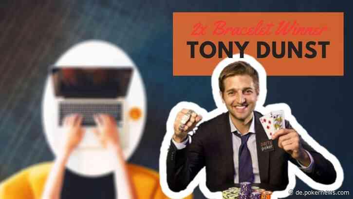 Two-Time Bracelet Winner Tony Dunst on his Online Win
