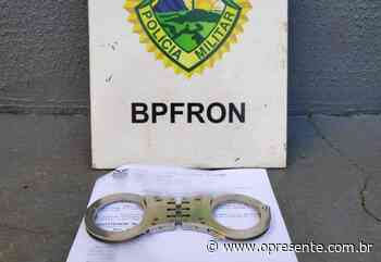 Homem com mandado em aberto é preso pelo BPFron em Santa Helena - O Presente