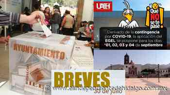 #Breves Reprograman EGEL + Fecha para elecciones + Ejecutado en El Arenal - Independiente de Hidalgo