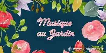 Musique au Jardin Jardin des Senteurs dimanche 6 septembre 2020 - Unidivers
