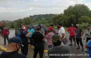 Bloquean carretera a Salina Cruz en el Istmo - Quadratín Oaxaca