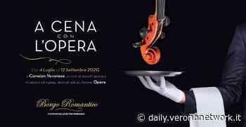 """Cavaion Veronese, al via la rassegna """"A cena con l'Opera"""" - Daily Verona Network"""