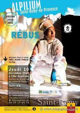Rébus - 10/12/2020 - Saint-Remy-De-Provence - Frequence-Sud.fr