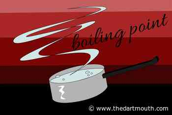 Editors' Note: Boiling Point - The Dartmouth