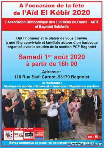 Fête de l'Aid El Kebir avec l'ADTF & Bagnolet Solidarité Bagnolet Solidarité & l'ADTF samedi 1 août 2020 - Unidivers