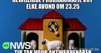 "Twitter reageert op avondklok in Antwerpen: """"Tik Tak"" nu elke avond om 23.25 uur!"" - VRT NWS"