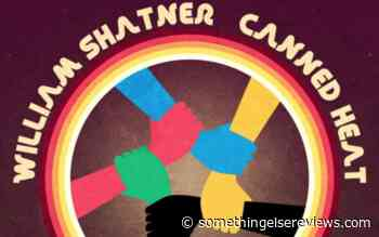 """William Shatner and Canned Heat, """"Let's Work Together"""" (2020): One Track Mind - Something Else! Reviews"""