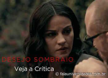 'Desejo Sombrio' na Netflix: Veja a crítica da série de suspense - Fala! Universidades