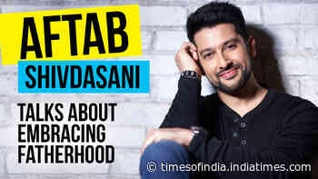 Aftab Shivdasani talks about embracing fatherhood