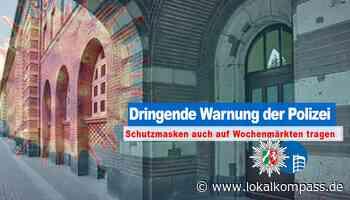 Bitte nicht vergessen!: Maskenpflicht auch auf dem Markt im Freien! - Lokalkompass.de