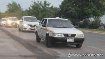 Por semáforo rojo, taxistas de Chetumal registran ganancias de 100 pesos al día - PorEsto