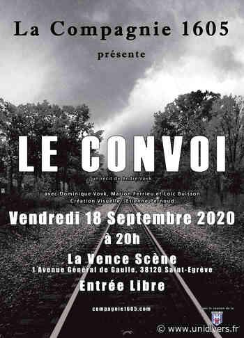 Spectacle « Le convoi » par La compagnie 1605 La Vence Scène vendredi 18 septembre 2020 - Unidivers